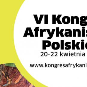 Zaproszenie na VI Kongres Afrykanistów Polskich